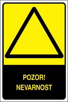 Opozorilni znaki z opozorilom