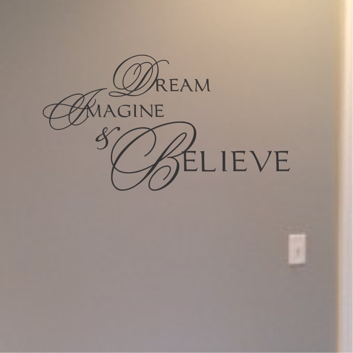 Dream, Imagine, Belive