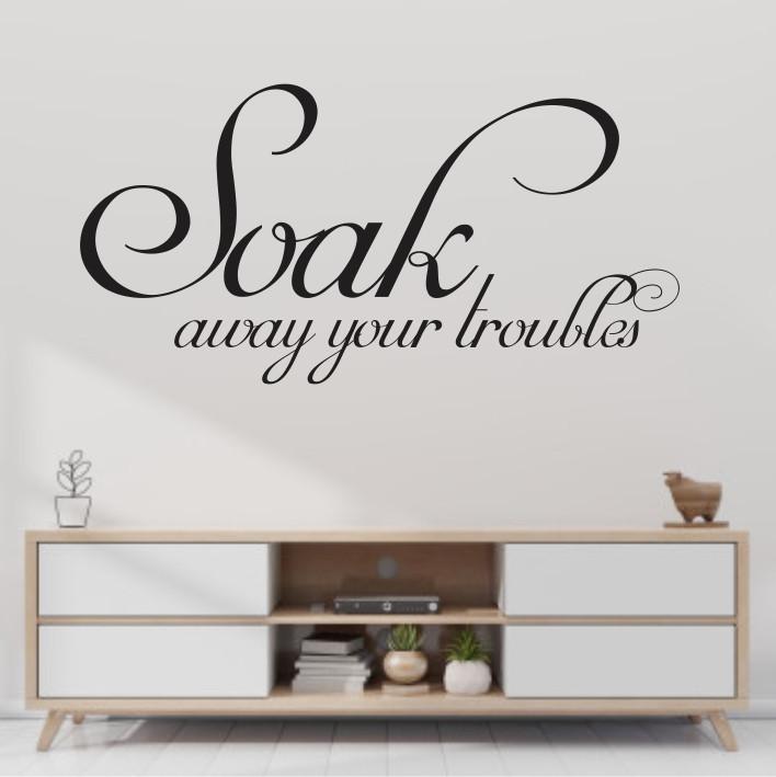 Soak away your troubles