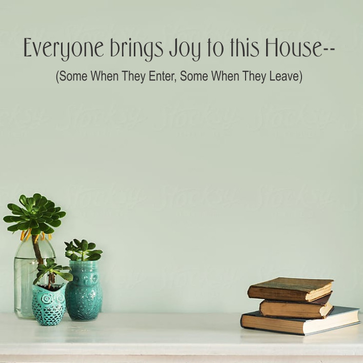 Joy to this House