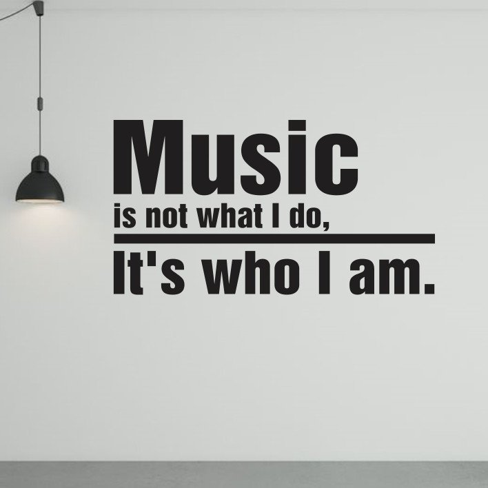 Music is not what I do