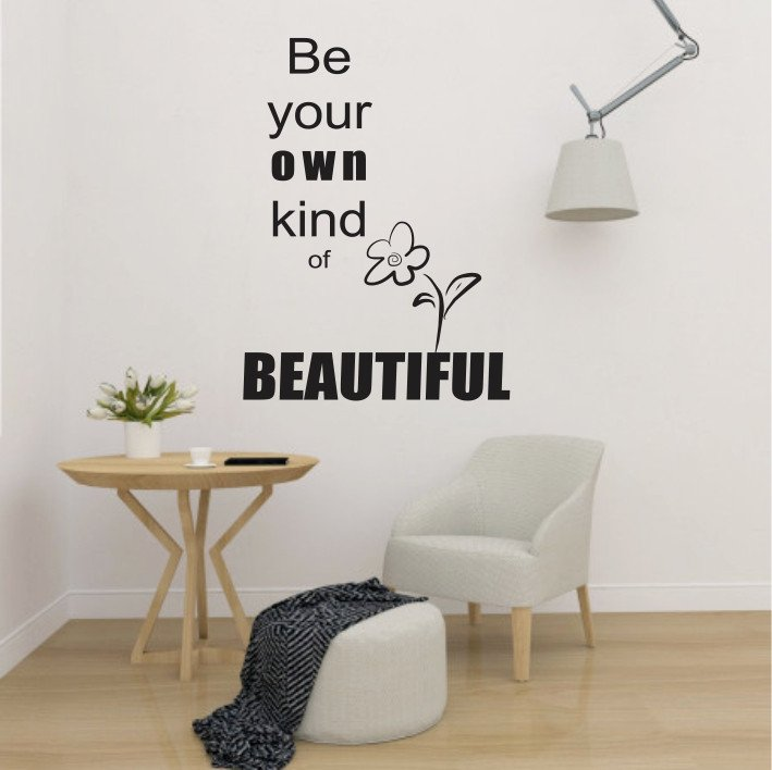 Be your own kind of Beautiful A0090