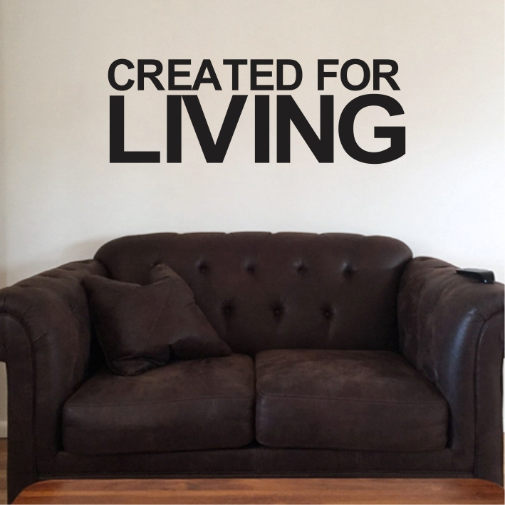 Created for living
