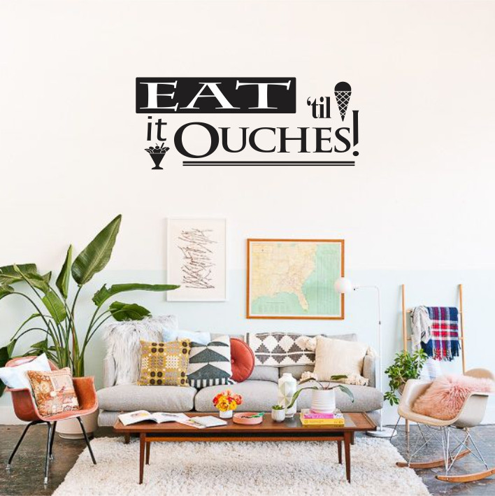 Eat' til it Ouches! A0128