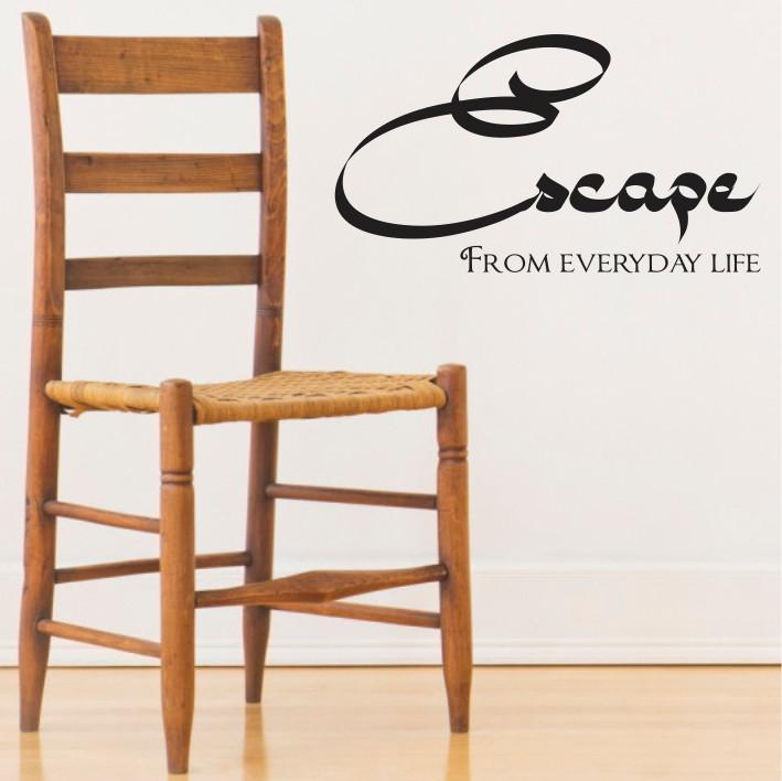 Escape form everyday life A0129