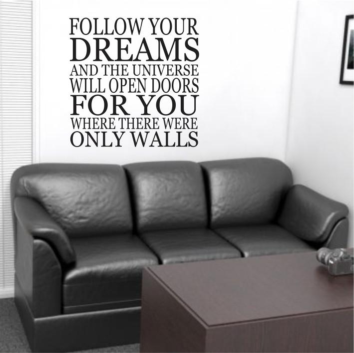 Follow your dreams A0147