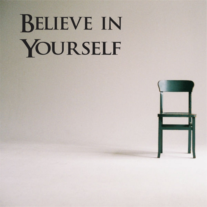Belive in Yourself A0202