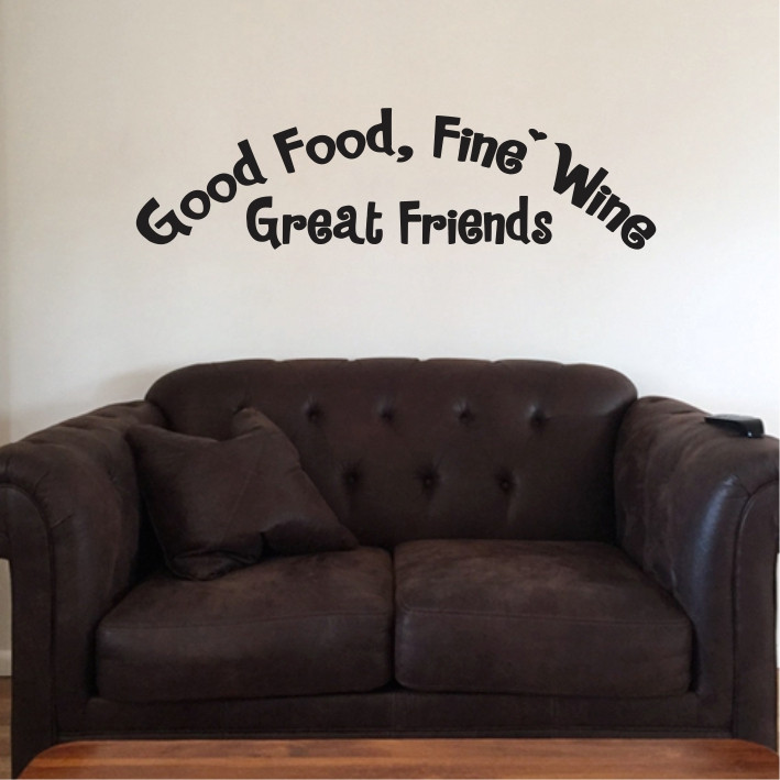 Good Food, Fine Wine, Great Friends A0276