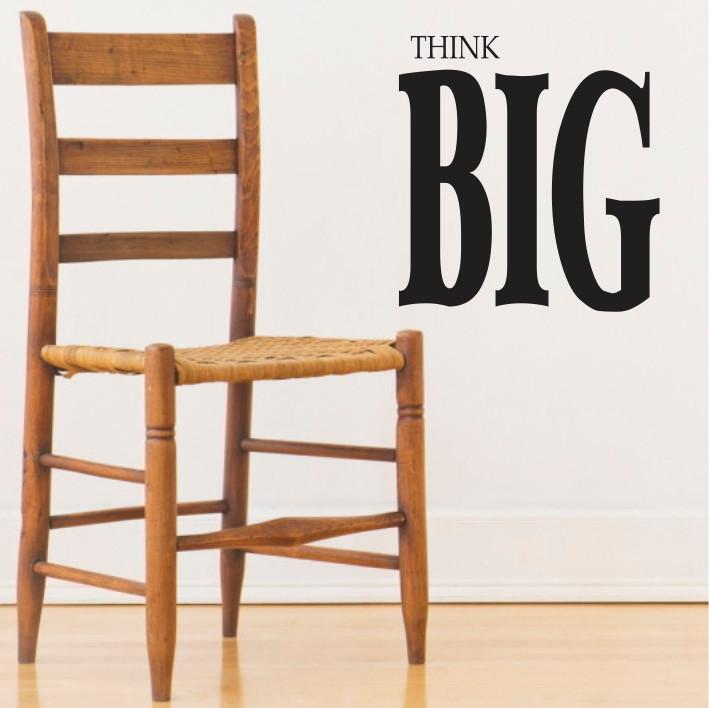 Think Big A0240
