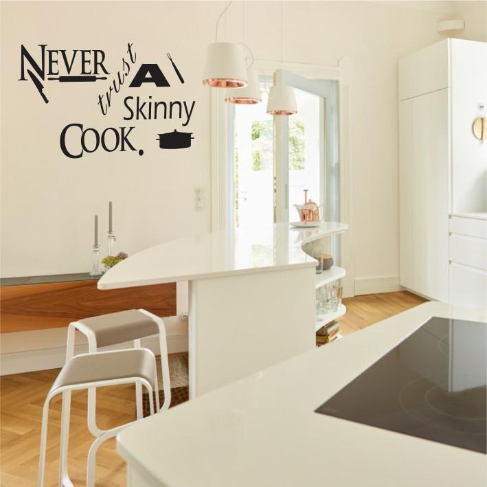 Never trust a Skinny Cook A0251