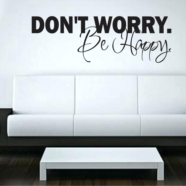 Don't worry. Be Happy A0295
