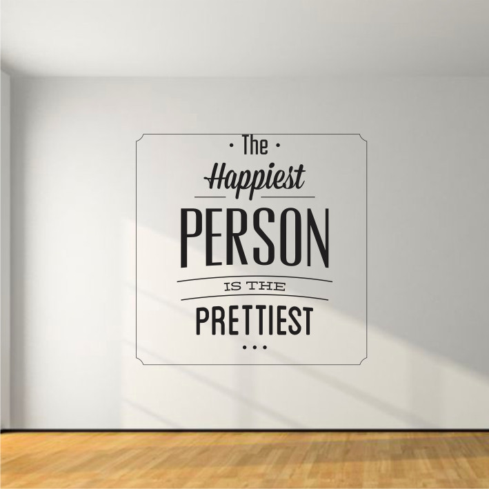 The Happiest person is the prettiest A0311