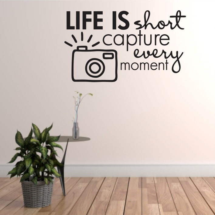 Life is short, capture every moment A0335