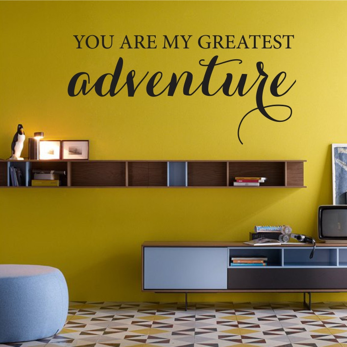 You are my greatest adventure A0337