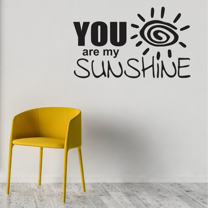 You are my sunshine A0369