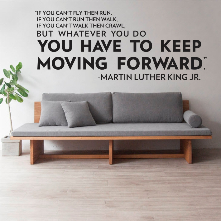 You have to keep moving forward A0378