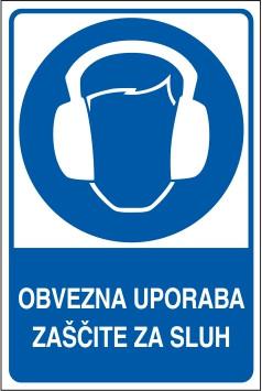 Obvezna uporaba zaščite za sluh