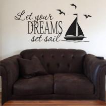 Let your dreams set sail A0333