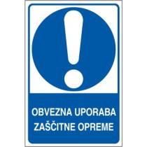 Obvezna uporaba zaščitne opreme
