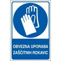 Obvezna uporaba zaščitnih rokavic