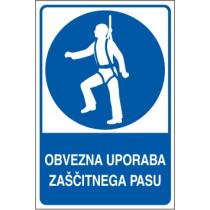 Obvezna uporaba zaščitnega pasu