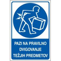 Pazi na pravilno dvigovanje težjih predmetov