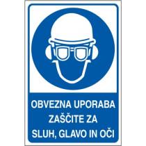 Obvezna uporaba zaščite za sluh, glavo in oči