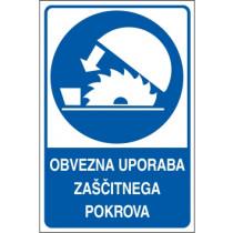 Obvezna uporaba zaščitnega pokrova