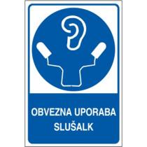 Obvezna uporaba slušalk