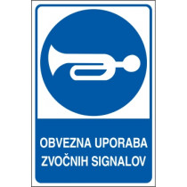Obvezna uporaba zvočnih signalov