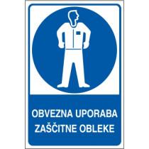 Obvezna uporaba zaščitne obleke