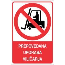 Prepovedana uporaba viličarja