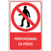 Prepovedano za pešce