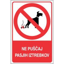 Ne puščaj pasjih iztrebkov