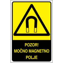 Pozor! Močno magnetno polje