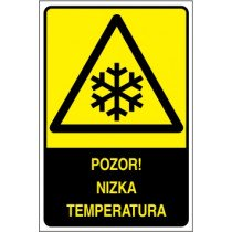 Pozor! Nizka temperatura