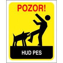 Pozor! Hud pes
